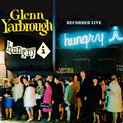 Live at The Hungry I - Glenn Yarbrough