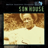 Son House - Pony Blues (Album Version)