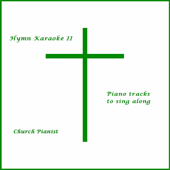 Hymn Karaoke II: Piano Tracks to Sing Along