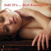 Ssh! It's... Bert Kaempfert