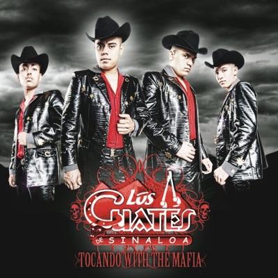 Tocando With the Mafia - Los Cuates de Sinaloa