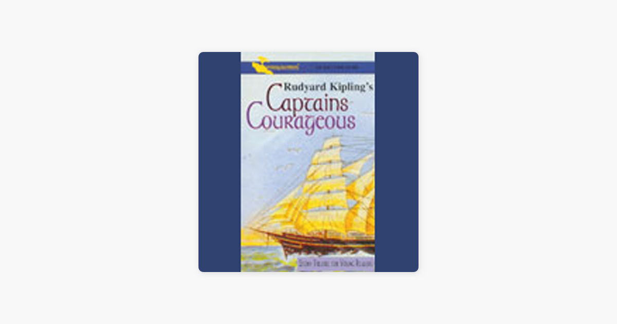 Captains Courageous (Dramatized) - Rudyard Kipling