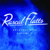 Greatest Hits, Vol. 1 (Remastered) - Rascal Flatts