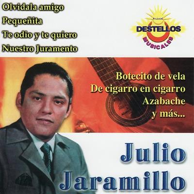Julio Jaramillo Collection - Julio Jaramillo