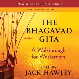 The Bhagavad Gita: A Walkthrough for Westerners (Unabridged) audiobook