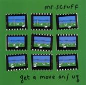 Mr. Scruff - Get a Move On!