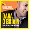 Dara O'Briain - Dara O'Briain Live at the Theatre Royal artwork