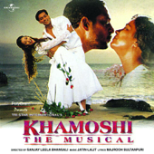 Khamoshi - The Musical (Original Motion Picture Soundtrack)