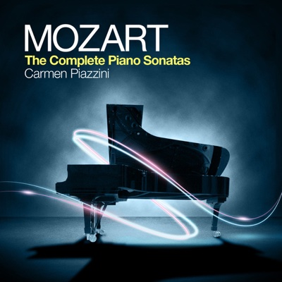 Mozart: The Complete Piano Sonatas - Carmen Piazzini album