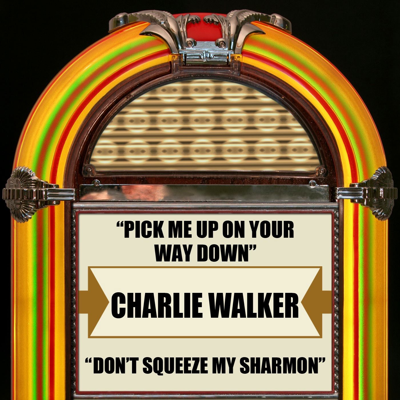 Pick Me Up On Your Way Down / Don't Squeeze My Sharmon - Single