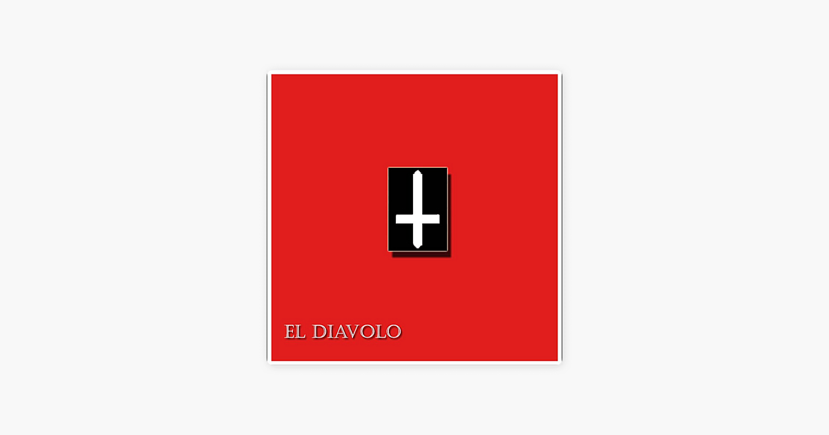 El Diavolo - Single by El Diavolo on Apple Music