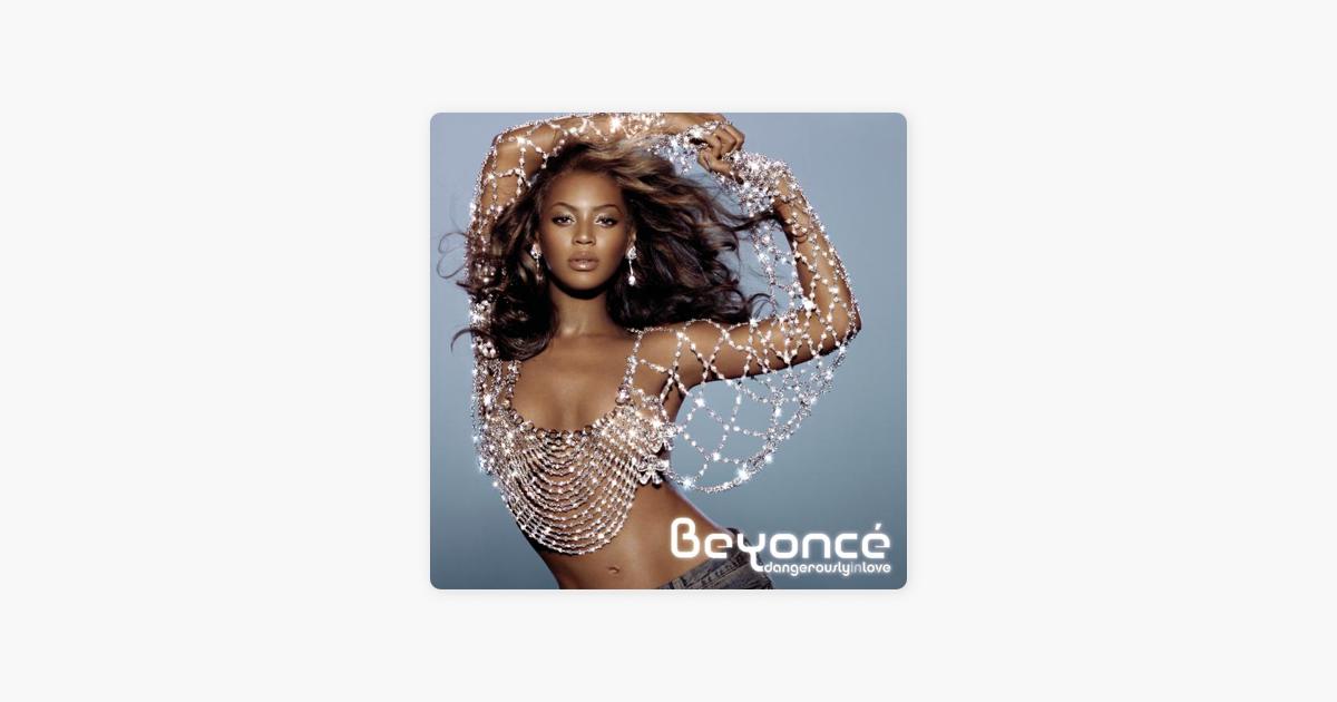 Beyoncéの「Dangerously in Love...