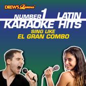 Drew's Famous #1 Latin Karaoke Hits: Sing Like El Gran Combo