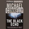 Michael Connelly - The Black Echo: Harry Bosch Series, Book 1 (Unabridged)  artwork
