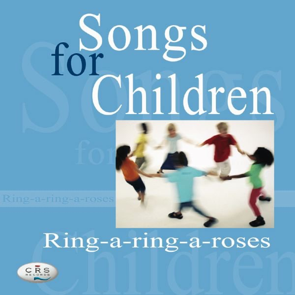 Songs for Children - Ring-A-Ring-A-Roses