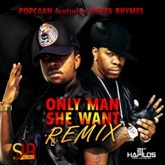 Only Man She Want (feat. Busta Rhymes) - Single