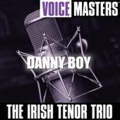 Danny Boy-The Irish Tenor Trio