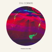 Still Corners - I Wrote in Blood