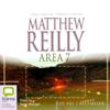 Area 7  (Unabridged) - Matthew Reilly