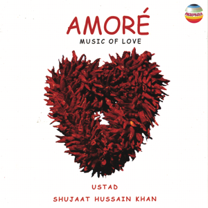 Shujaat Husain Khan - Amore