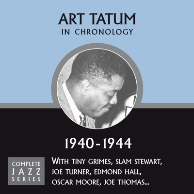 Complete Jazz Series 1940 - 1944 - Art Tatum