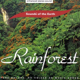 Sounds of the Earth: Rainforest by Sounds of the Earth on