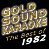 The Best of 1982 - Goldsound Karaoke