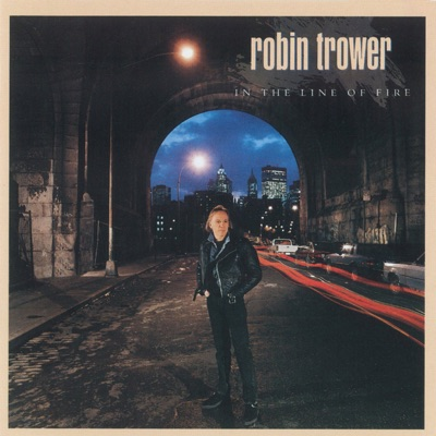 In the Line of Fire - Robin Trower