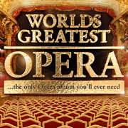 Worlds Greatest Opera - The only Opera album you'll ever need - Vienna Operatic Orchestra - Vienna Operatic Orchestra