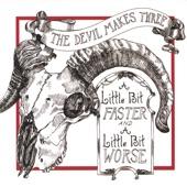 The Devil Makes Three - Man Tap