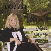 Dottsy - I'll Be Your San Antone Rose