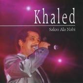 Khaled, Salou Ala Nabi