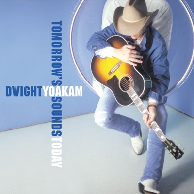 What Do You Know About Love - Single - Dwight Yoakam