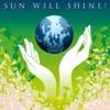 The Sun Will Shine - Single