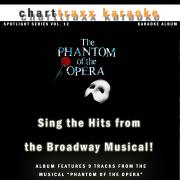 The Phantom of the Opera (Karaoke Version) - Charttraxx Karaoke - Charttraxx Karaoke