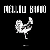 Mellow Bravo - Highs And Lows