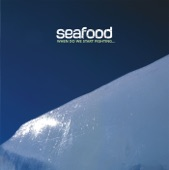 Seafood - Desert Stretched Before the Sun