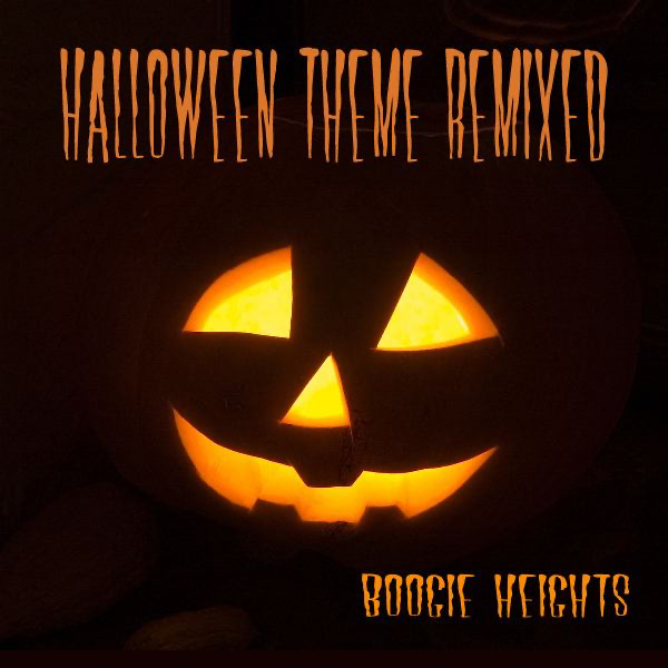 boogie heightsの halloween theme remixed single をapple musicで