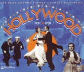 Hollywood 1927-1950 - Le Plus Grand Themes Chantes Du Cinema - Be A Clown