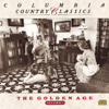 Columbia Country Classics, Vol. 1 - The Golden Age - Various Artists