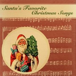 santas favorite christmas songs various artists - Favorite Christmas Songs