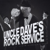 Uncle Dave's Rock Service - S.O.M.