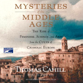 Mysteries of the Middle Ages (Unabridged) audiobook