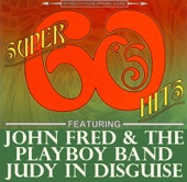 John Fred & His Playboy Band - Judy In Disguise