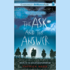 Patrick Ness - The Ask and the Answer: Chaos Walking, Book 2 (Unabridged)  artwork