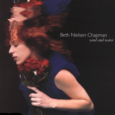 Sand and Water - Beth Nielsen Chapman