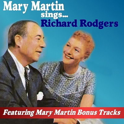 Mary Martin Sings Richard Rodgers - Richard Rodgers
