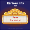 Karaoke Hits from - Fame - The Musical - Ameritz Karaoke Band
