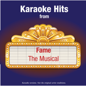 Karaoke Hits from - Fame - The Musical
