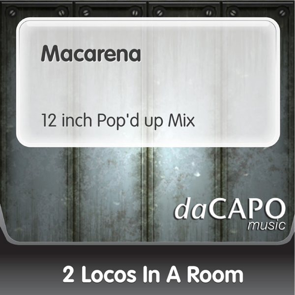 macarena 12 inch pop d up mix single by 2 locos in a room on rh itunes apple com